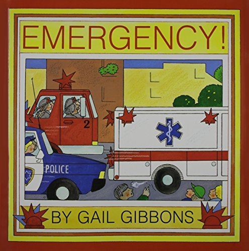 Gail Gibbons Emergency!