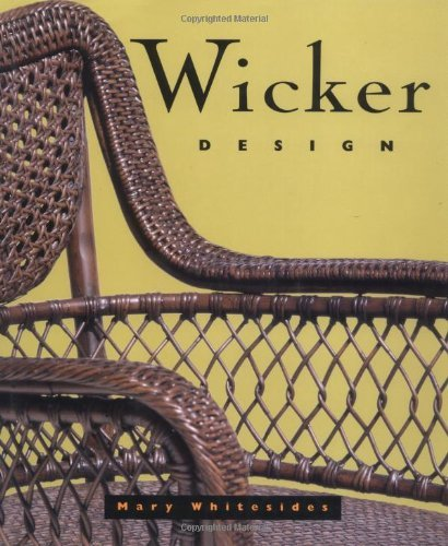 Mary Whitesides Wicker Design