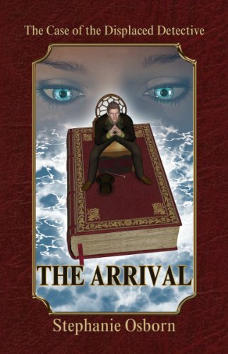 Stephanie Osborn The Case Of The Displaced Detective The Arrival