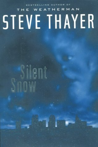 Steve Thayer Silent Snow