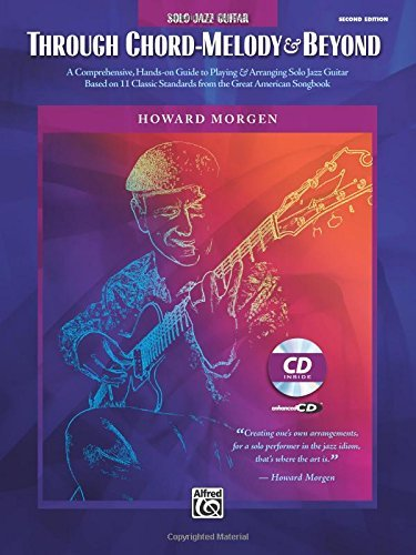 Howard Morgen Through Chord Melody And Beyond [with CD (audio)]