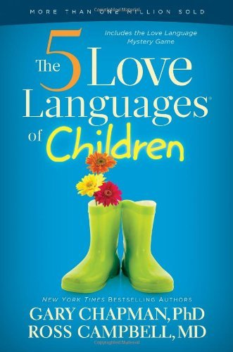 Gary Chapman The 5 Love Languages Of Children