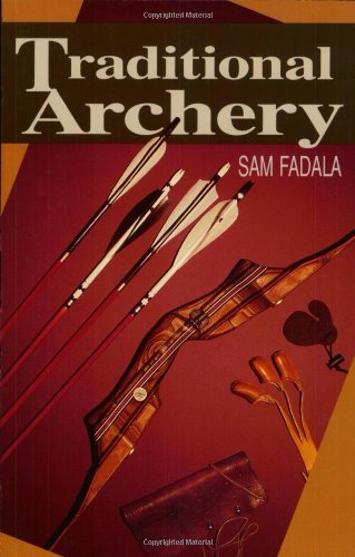 Sam Fadala Traditional Archery