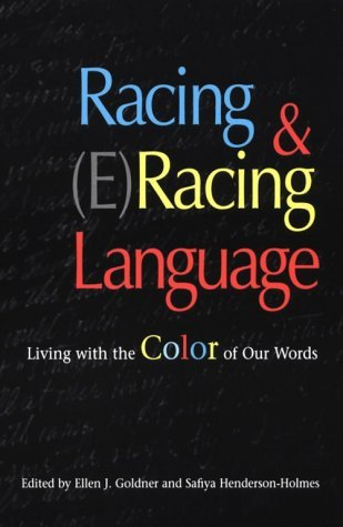 Ellen J. Goldner Racing & (e)racing Language Living With The Color Of Our Words