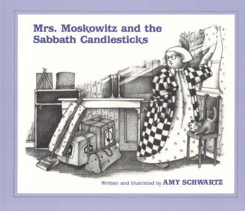 Amy Schwartz Mrs. Moskowitz And The Sabbath Candlesticks