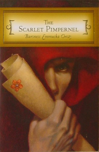 Baroness Emmuska Orczy The Scarlet Pimpernel