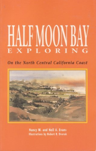 Nancy M. Evans Half Moon Bay Exploring