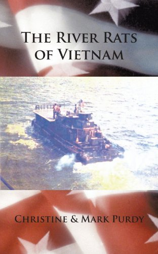 Christine &. Mark Purdy The River Rats Of Vietnam