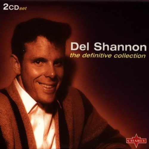 Del Shannon Definitive Collection
