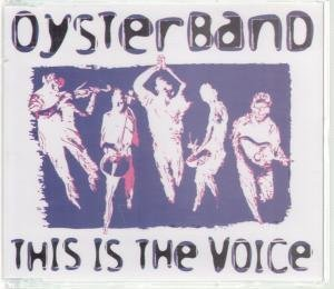 Oysterband This Is The Voice