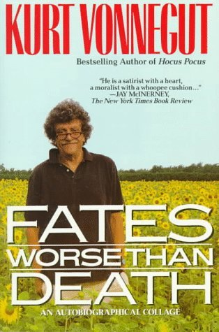 Kurt Vonnegut Fates Worse Than Death