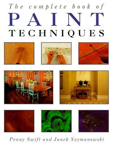 Penny Swift The Complete Book Of Paint Techniques