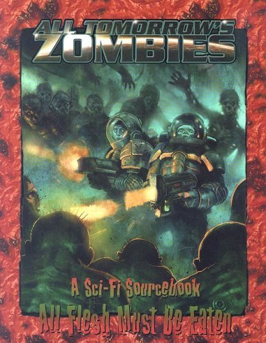 David Carroll All Tomorrow's Zombies A Sci Fi Sourcebook