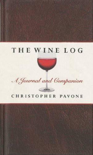 Christopher Pavone Wine Log A Journal And Companion
