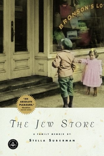 Stella Suberman The Jew Store