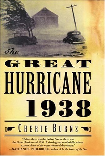 Cherie Burns The Great Hurricane 1938
