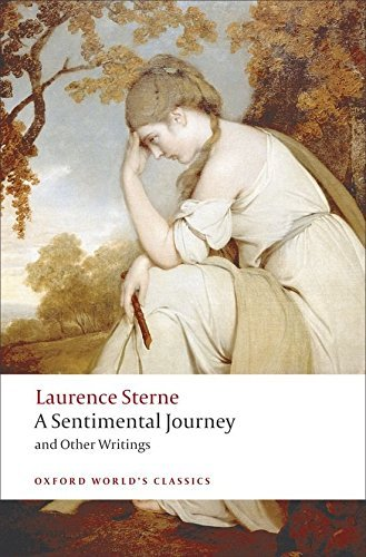 Laurence Sterne A Sentimental Journey And Other Writings