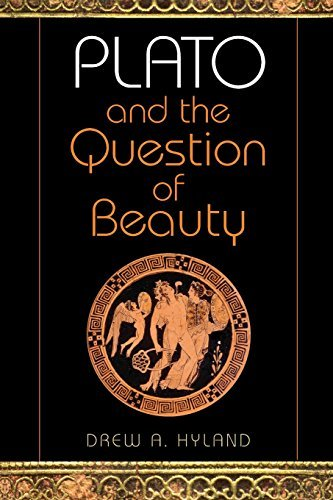 Drew A. Hyland Plato And The Question Of Beauty