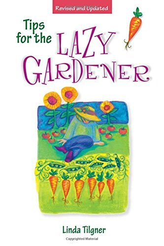 Linda Tilgner Tips For The Lazy Gardener 0002 Edition;rev And Updated