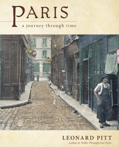 Leonard Pitt Paris A Journey Through Time