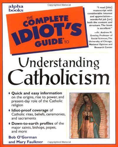 Robert T. O'gorman The Complete Idiot's Guide To Understanding Cathol