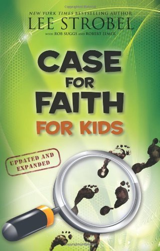 Lee Strobel Case For Faith For Kids Updated Expand