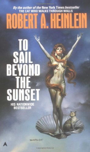Robert A. Heinlein To Sail Beyond The Sunset