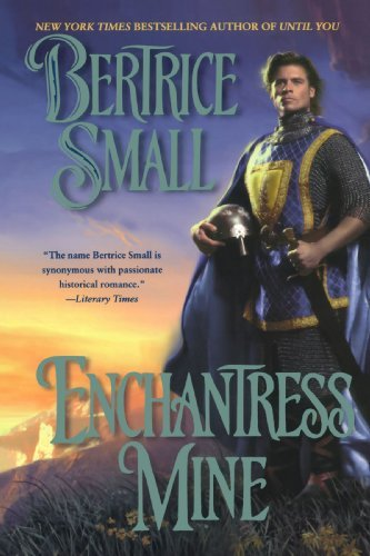 Bertrice Small Enchantress Mine