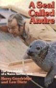 Harry Goodridge A Seal Called Andre