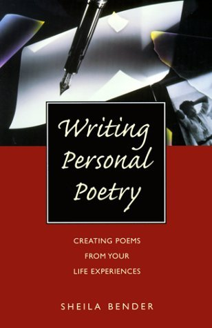 Sheila Bender Writing Personal Poetry