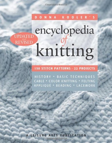 Donna Kooler Donna Kooler's Encyclopedia Of Knitting