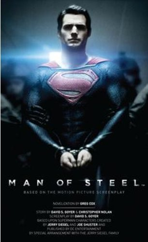 Greg Cox Man Of Steel The Official Movie Novelization Turtleback Scho