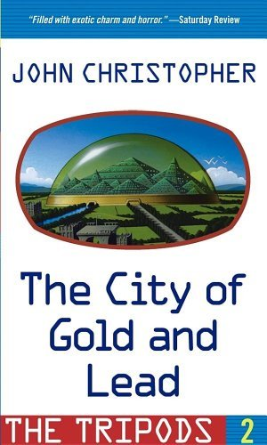 John Christopher The City Of Gold And Lead