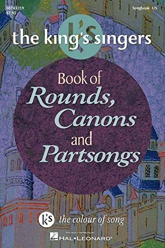 Hal Leonard Publishing Corporation The King's Singers Book Of Rounds Canons And Part