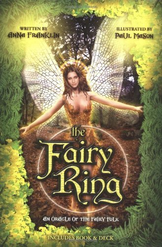 Anna Franklin Fairy Ring An Oracle Of The Fairy Folk
