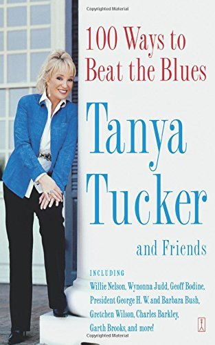 Tanya Tucker 100 Ways To Beat The Blues