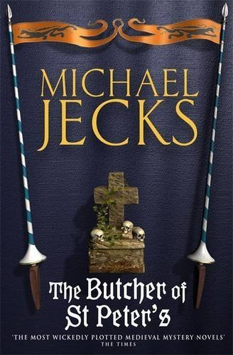 Michael Jecks The Butcher Of St. Peter's