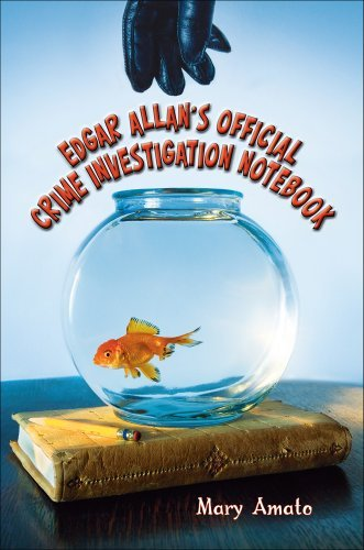 Mary Amato Edgar Allan's Official Crime Investigation Noteboo
