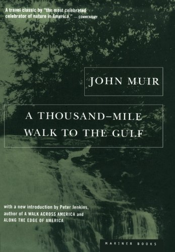 Peter Jenkins A Thousand Mile Walk To The Gulf