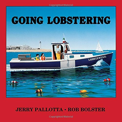Jerry Pallotta Going Lobstering