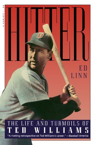 Ed Linn Hitter The Life And Turmoils Of Ted Williams