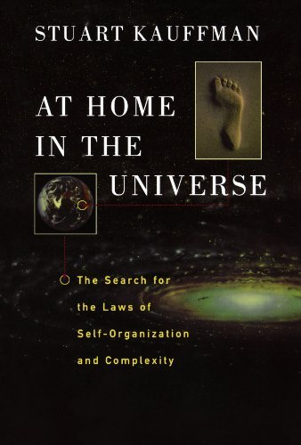 Stuart A. Kauffman At Home In The Universe The Search For The Laws Of Self Organization And Revised