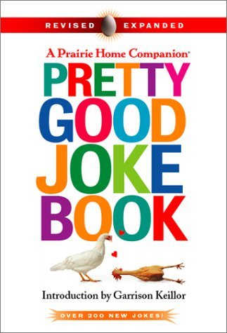Garrison Various Keillor Pretty Good Joke Book 2nd Ed (prairie Home Compani