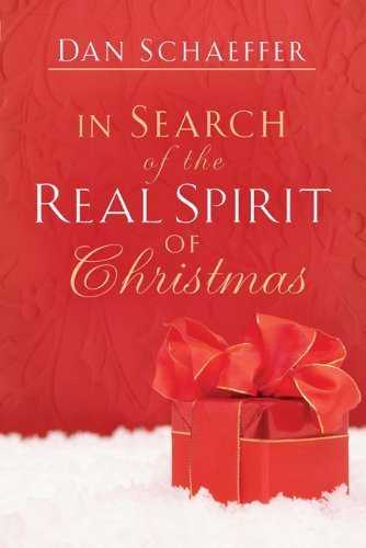 Daniel Schaeffer In Search Of The Real Spirit Of Christmas