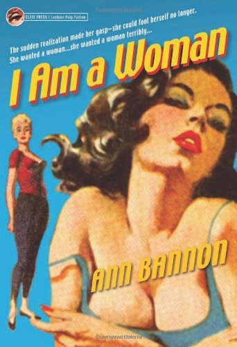 Ann Bannon I Am A Woman Its Legend And Lore Revised