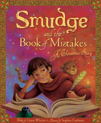Gloria Whelan Smudge And The Book Of Mistakes A Christmas Story
