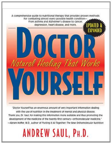 Andrew W. Saul Doctor Yourself Natural Healing That Works 0002 Edition;revised