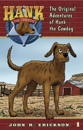 John R. Erickson The Original Adventures Of Hank The Cowdog