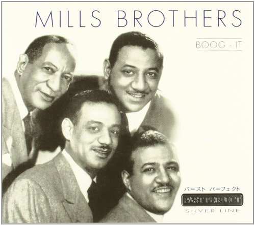 Mills Brothers Boog It