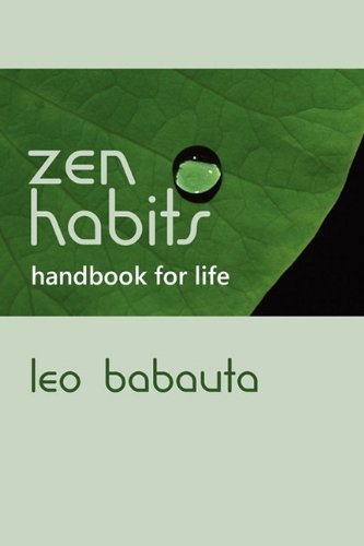 Leo Babauta Zen Habits Handbook For Life